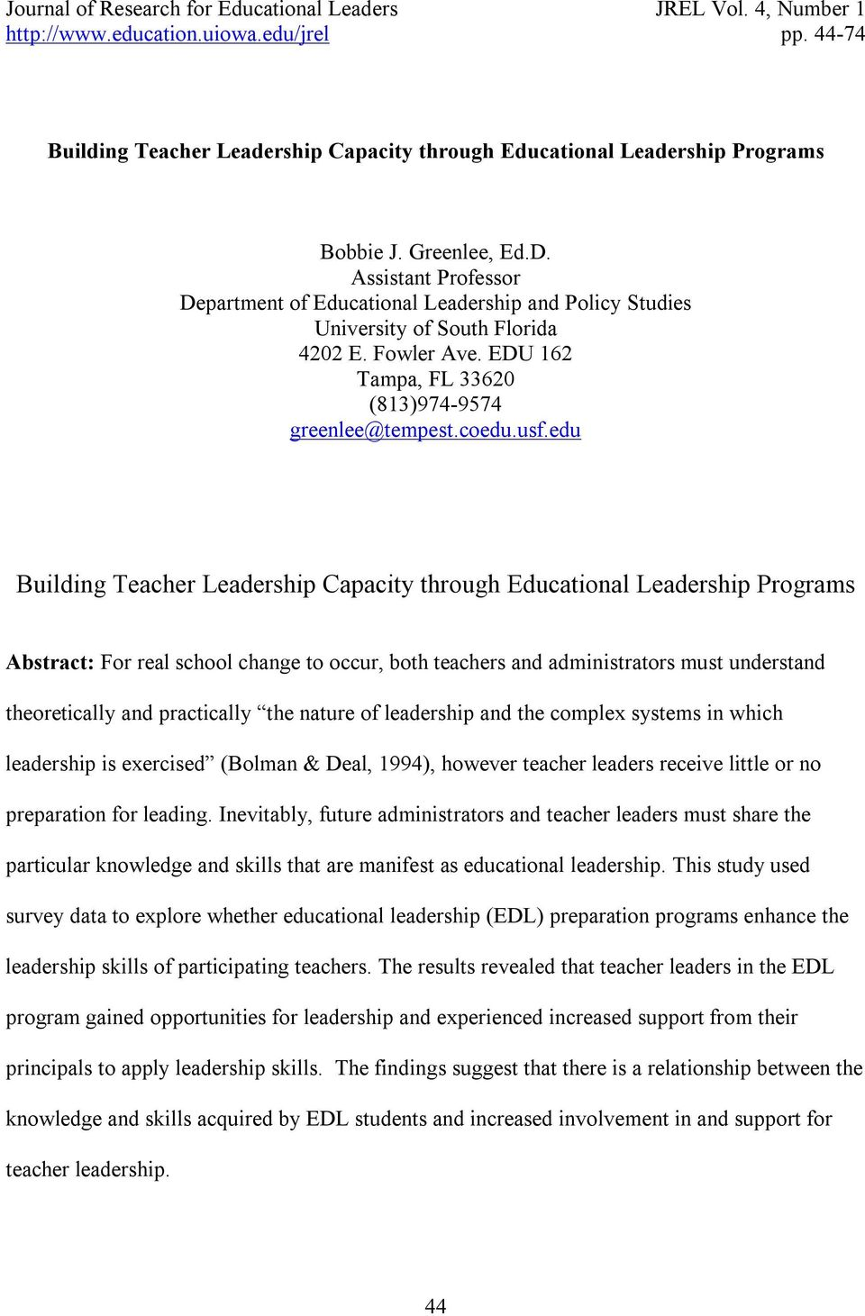 edu Building Teacher Leadership Capacity through Educational Leadership Programs Abstract: For real school change to occur, both teachers and administrators must understand theoretically and