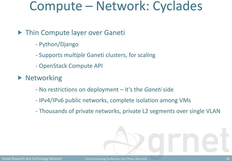 scaling - OpenStack Compute API Networking - No restrictions on deployment it s the Ganeti side -