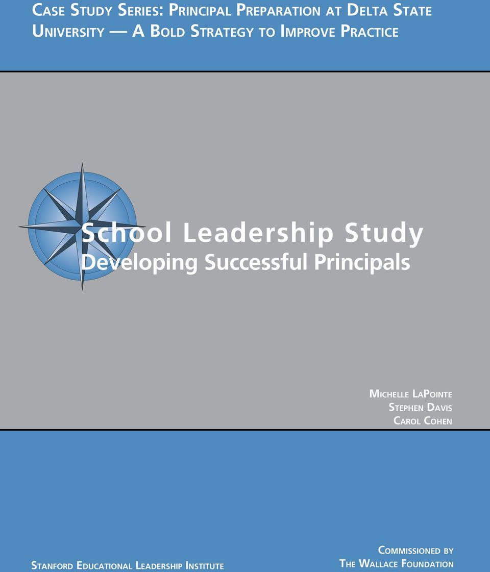 Successful Principals Michelle LaPointe Stephen Davis Carol Cohen