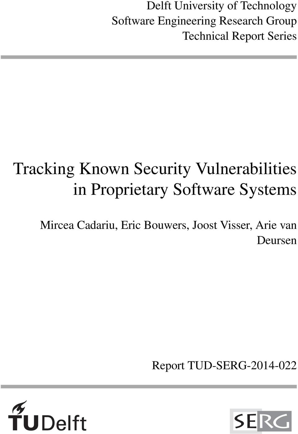 Vulnerabilities in Proprietary Software Systems Mircea Cadariu,