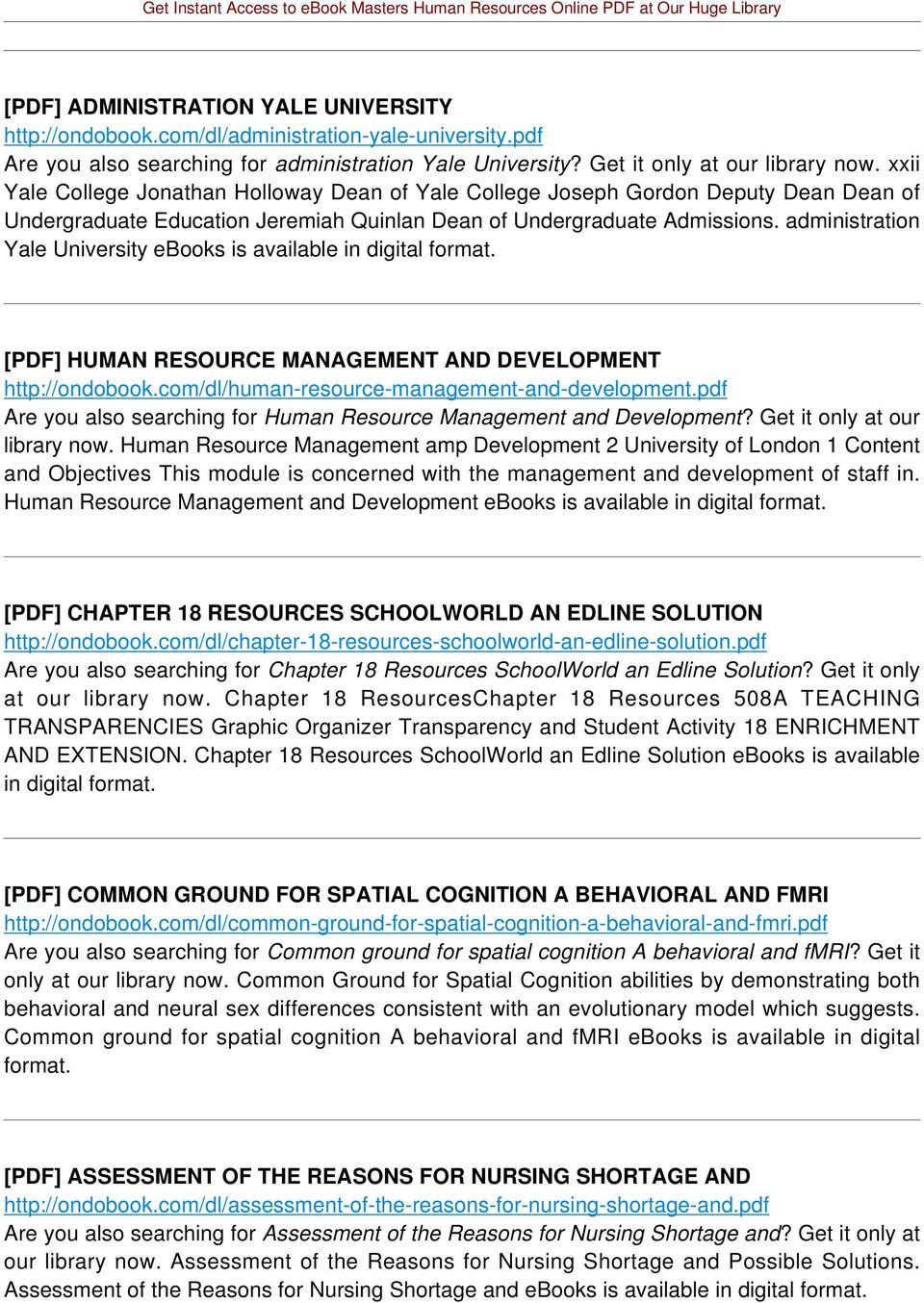 administration Yale University ebooks is available in digital format. [PDF] HUMAN RESOURCE MANAGEMENT AND DEVELOPMENT http://ondobook.com/dl/human-resource-management-and-development.