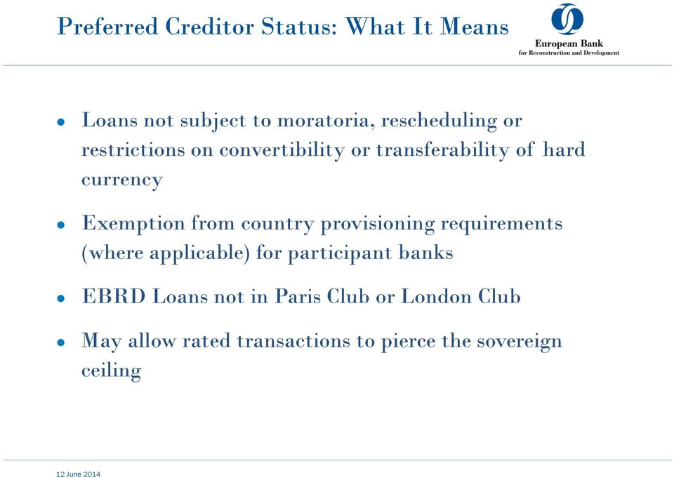 provisioning requirements (where applicable) for participant banks EBRD Loans not in Paris