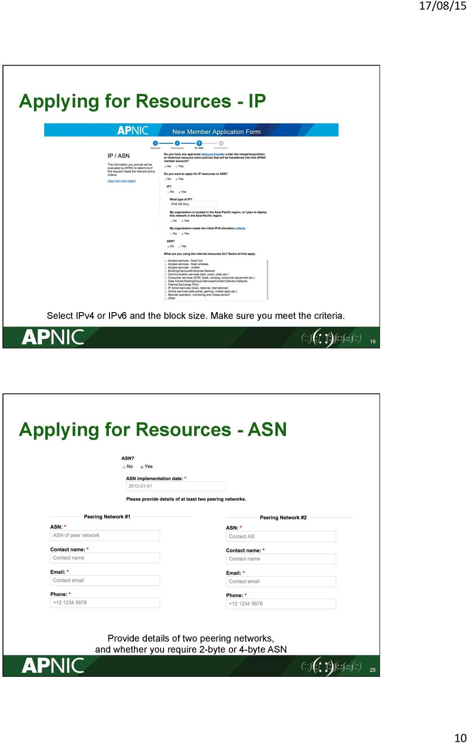 19 Applying for Resources - ASN Provide details of two