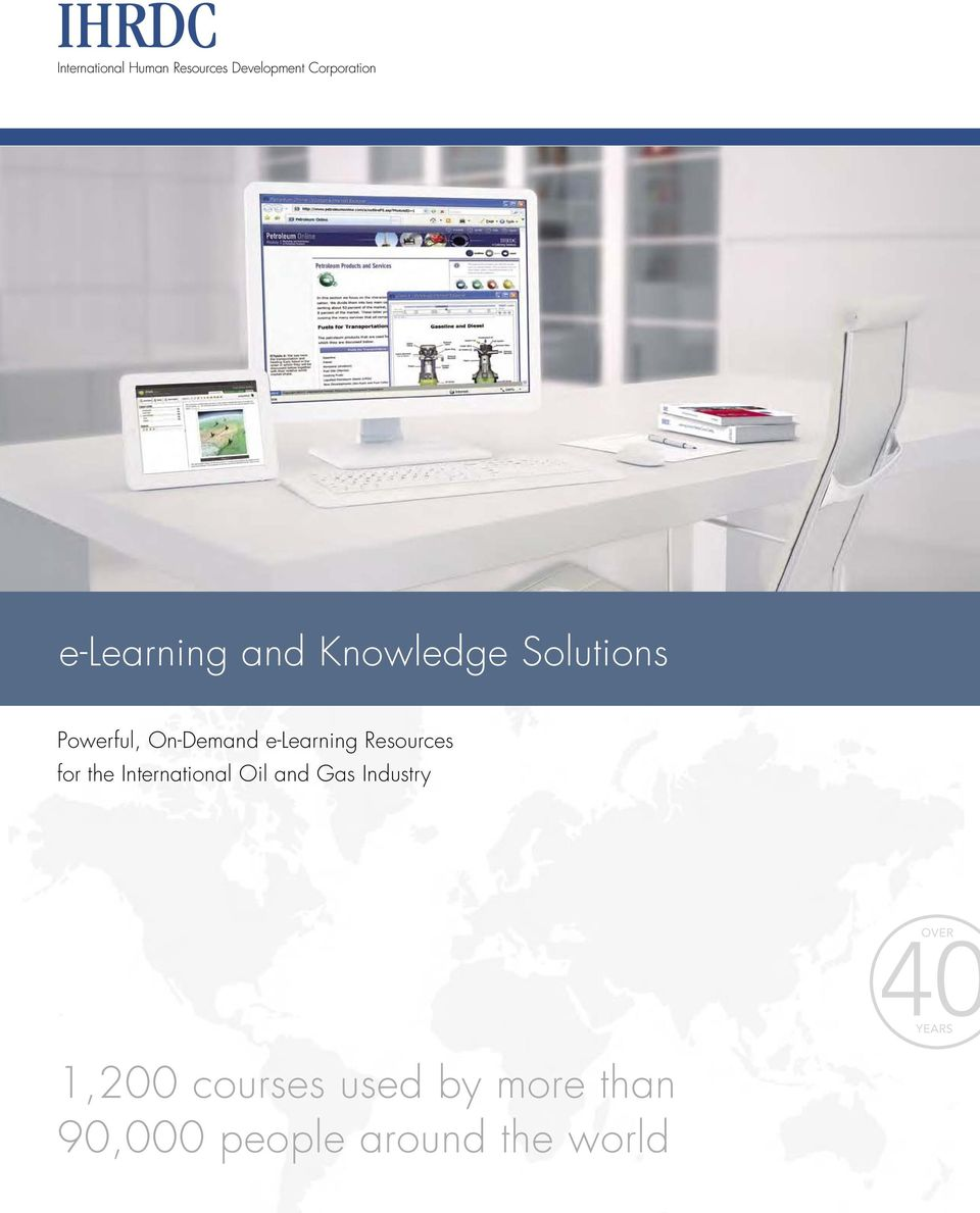 On-Demand e-learning Resources for the International Oil and