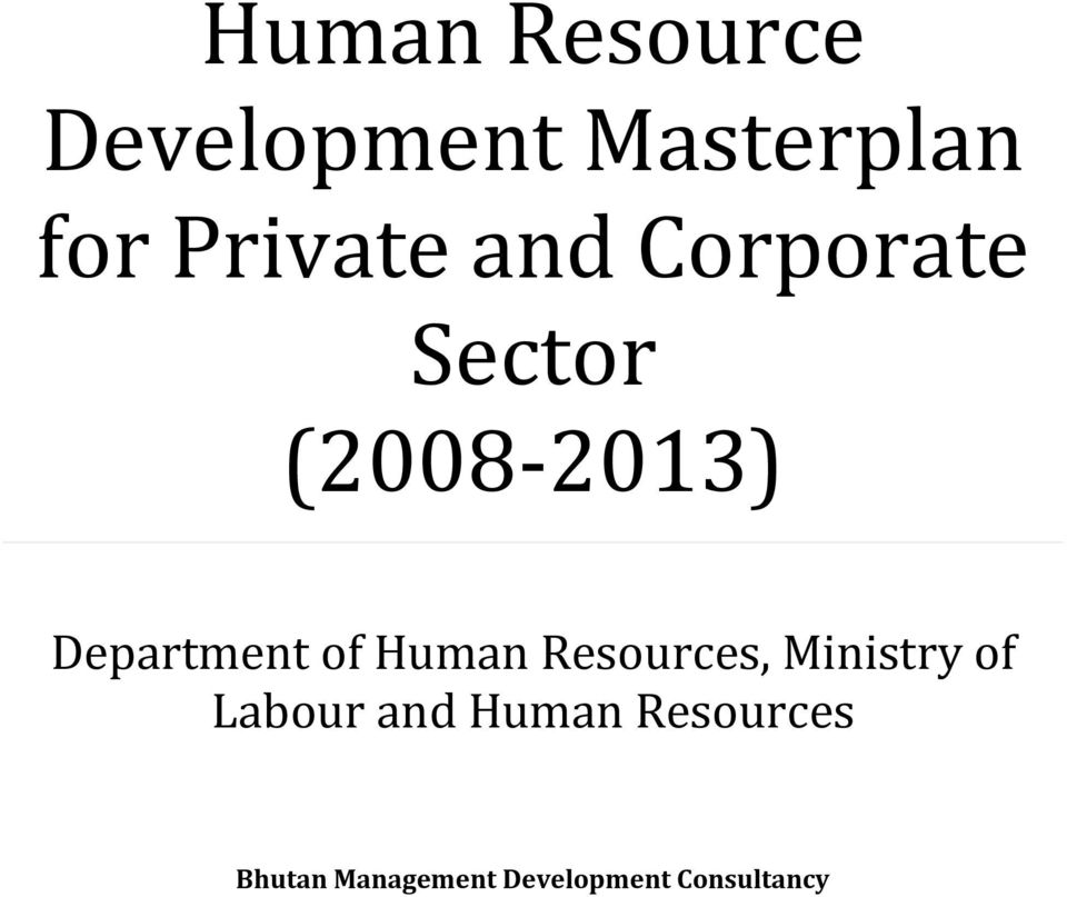 Human Resources, Ministry of Labour and Human