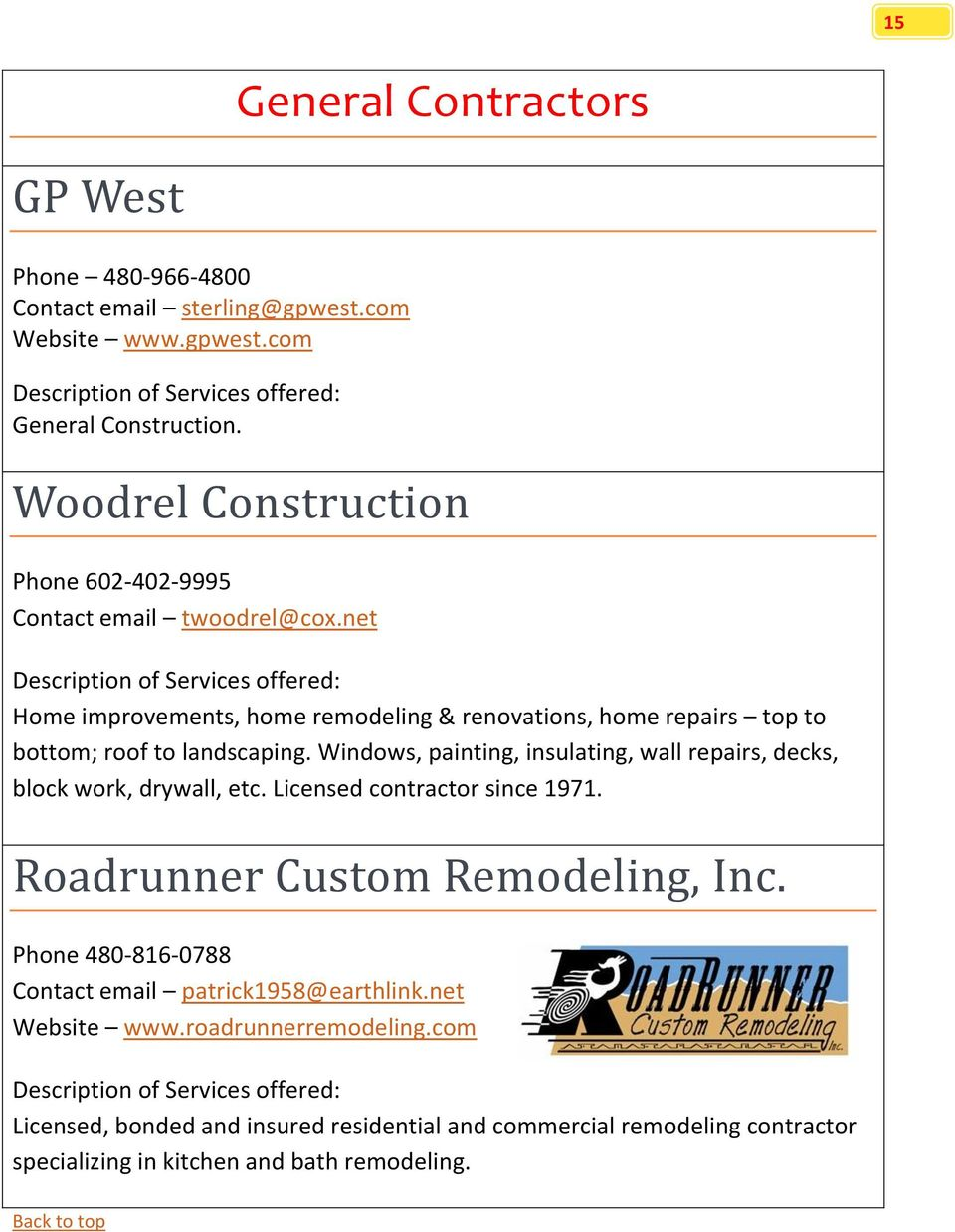 net Home improvements, home remodeling & renovations, home repairs top to bottom; roof to landscaping.