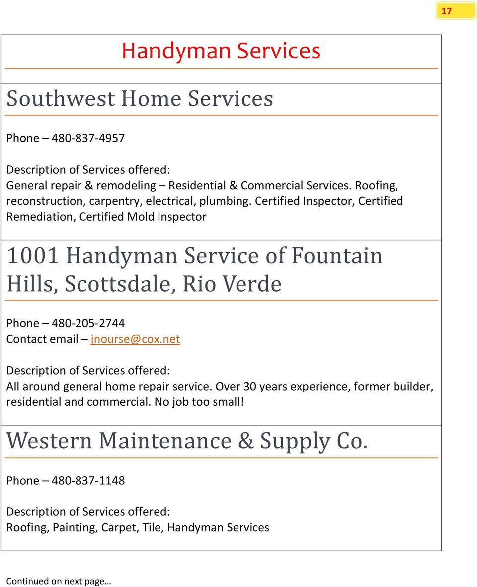 Certified Inspector, Certified Remediation, Certified Mold Inspector 1001 Handyman Service of Fountain Hills, Scottsdale, Rio Verde Phone 480-205-2744