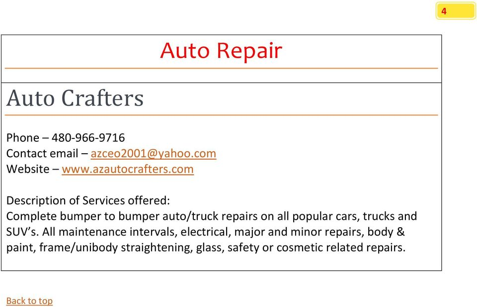 com Complete bumper to bumper auto/truck repairs on all popular cars, trucks and SUV s.