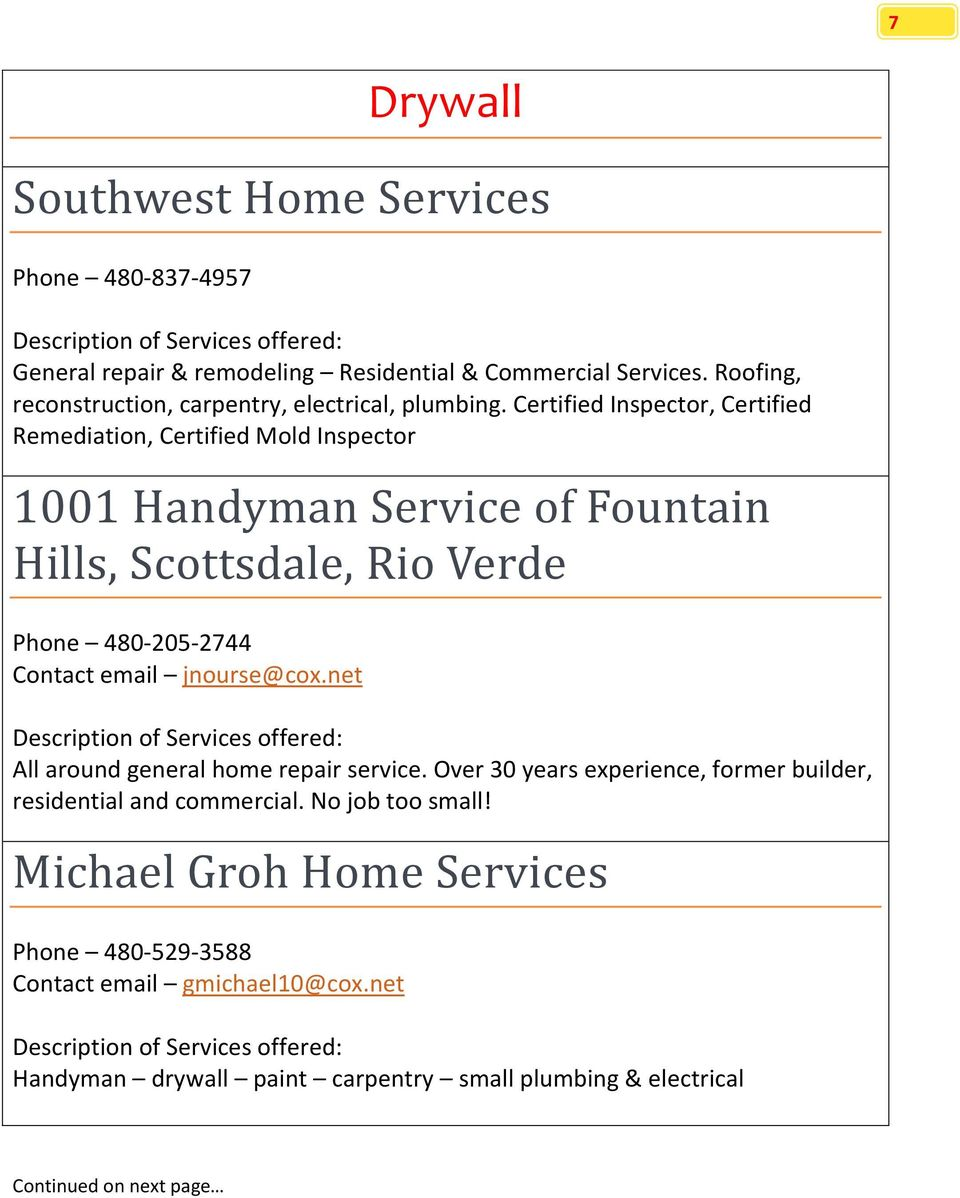 Certified Inspector, Certified Remediation, Certified Mold Inspector 1001 Handyman Service of Fountain Hills, Scottsdale, Rio Verde Phone 480-205-2744 Contact