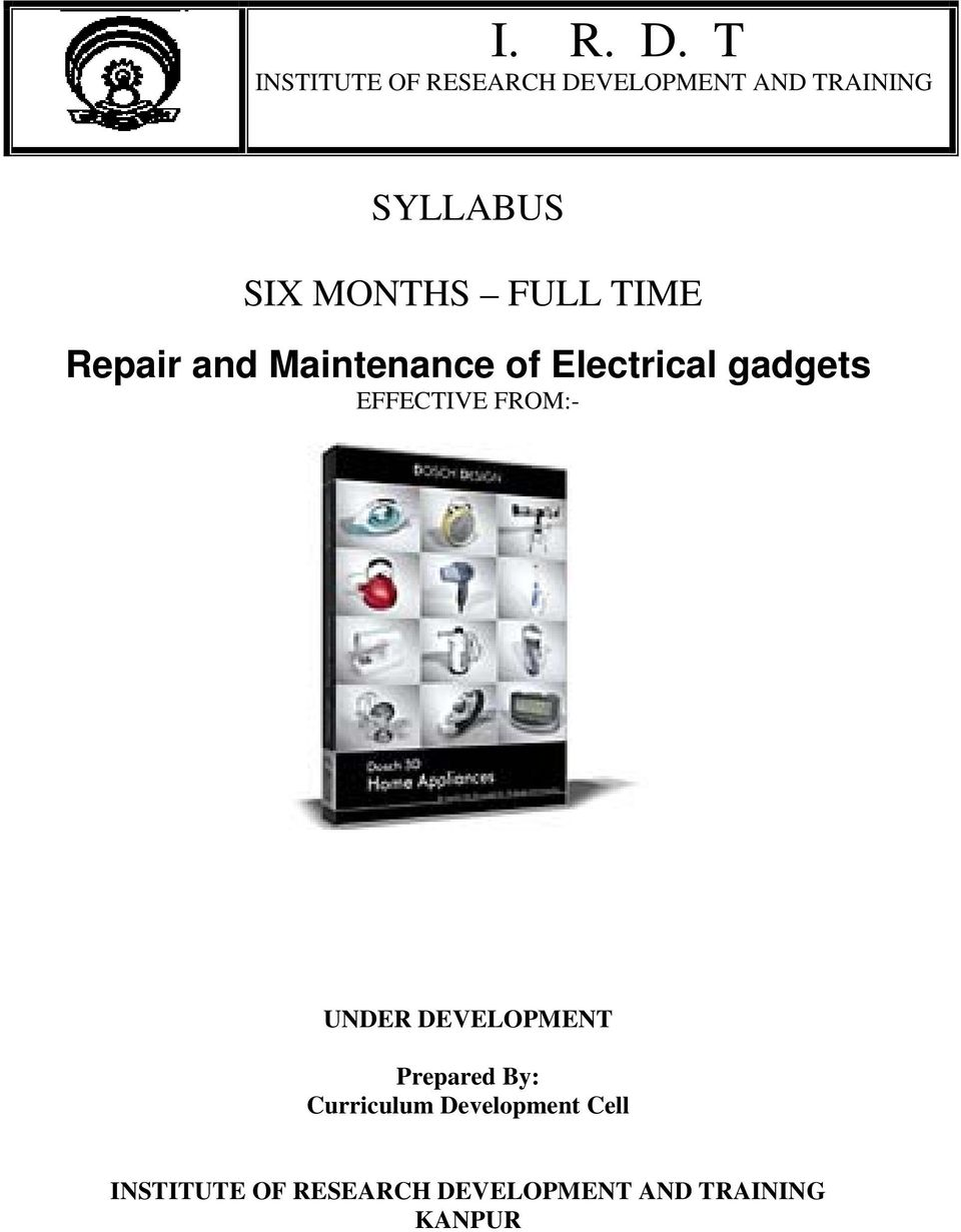 MONTHS FULL TIME Repair and Maintenance of Electrical gadgets