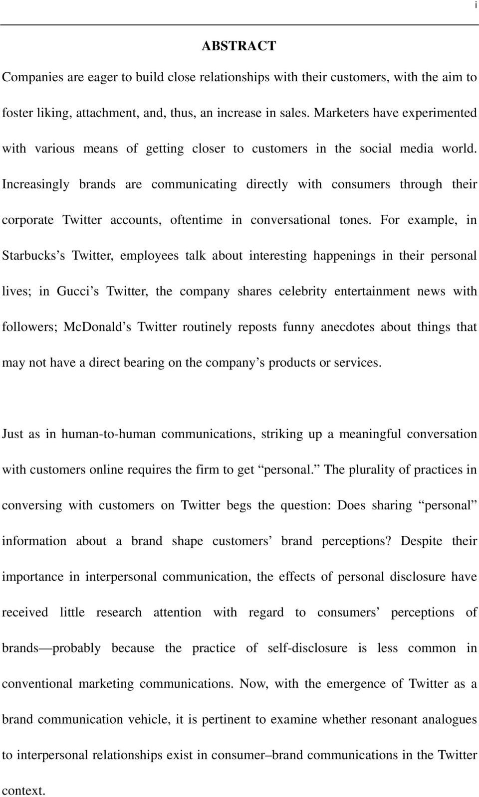 Increasingly brands are communicating directly with consumers through their corporate Twitter accounts, oftentime in conversational tones.