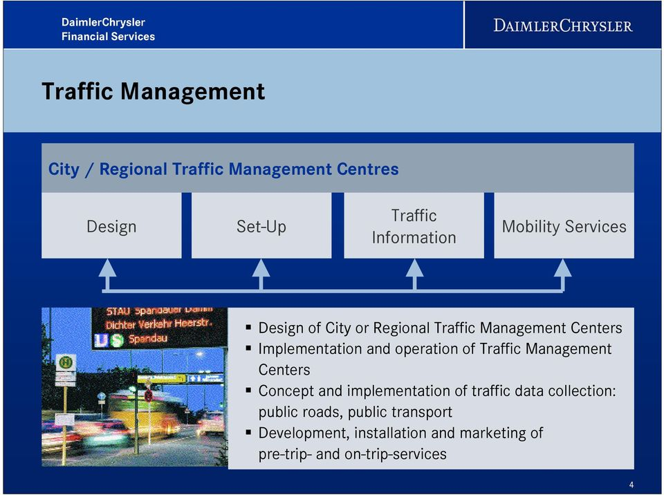 operation of Traffic Management Centers Concept and implementation of traffic data collection: