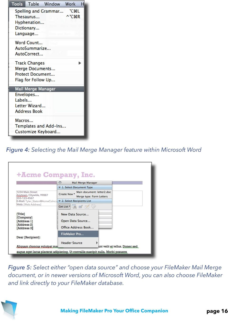 or in newer versions of Microsoft Word, you can also choose FileMaker and link