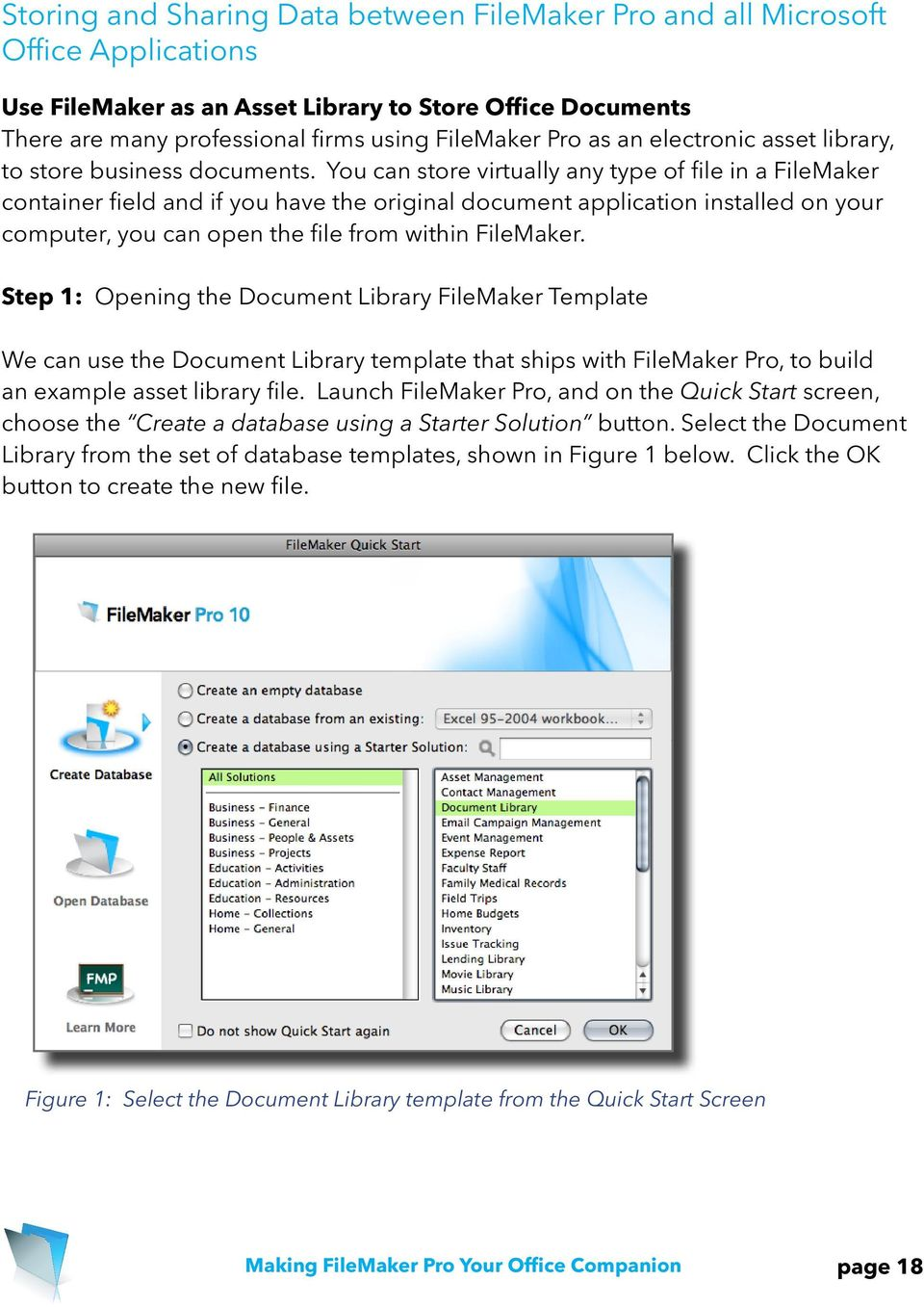 You can store virtually any type of file in a FileMaker container field and if you have the original document application installed on your computer, you can open the file from within FileMaker.