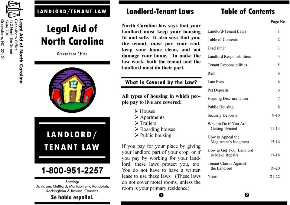 To make the law work, both the tenant and the landlord must do their part. What Is Covered by the Law? Page No.