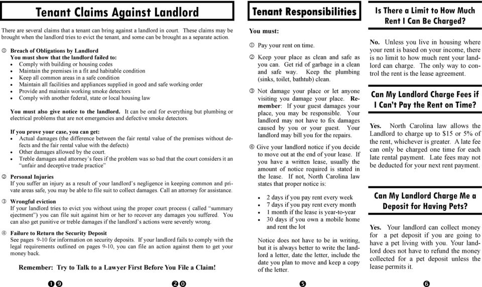 1 Breach of Obligations by Landlord You must show that the landlord failed to: Comply with building or housing codes Maintain the premises in a fit and habitable condition Keep all common areas in a