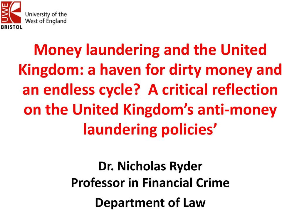 A critical reflection on the United Kingdom s anti-money