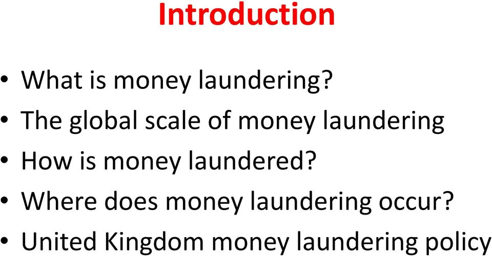 money laundered?