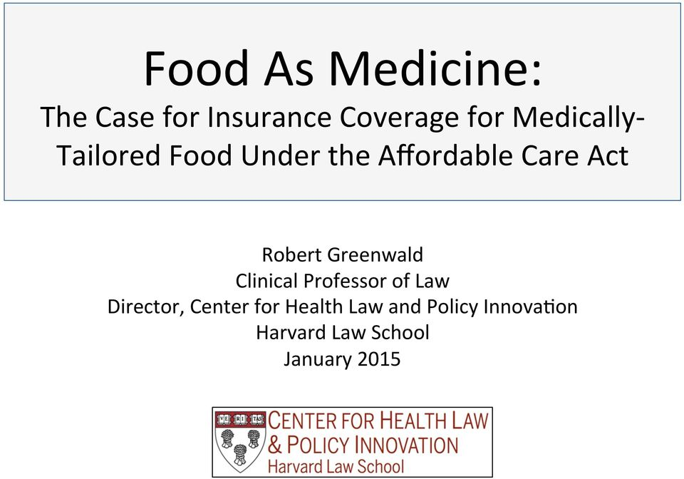 Robert Greenwald Clinical Professor of Law Director,