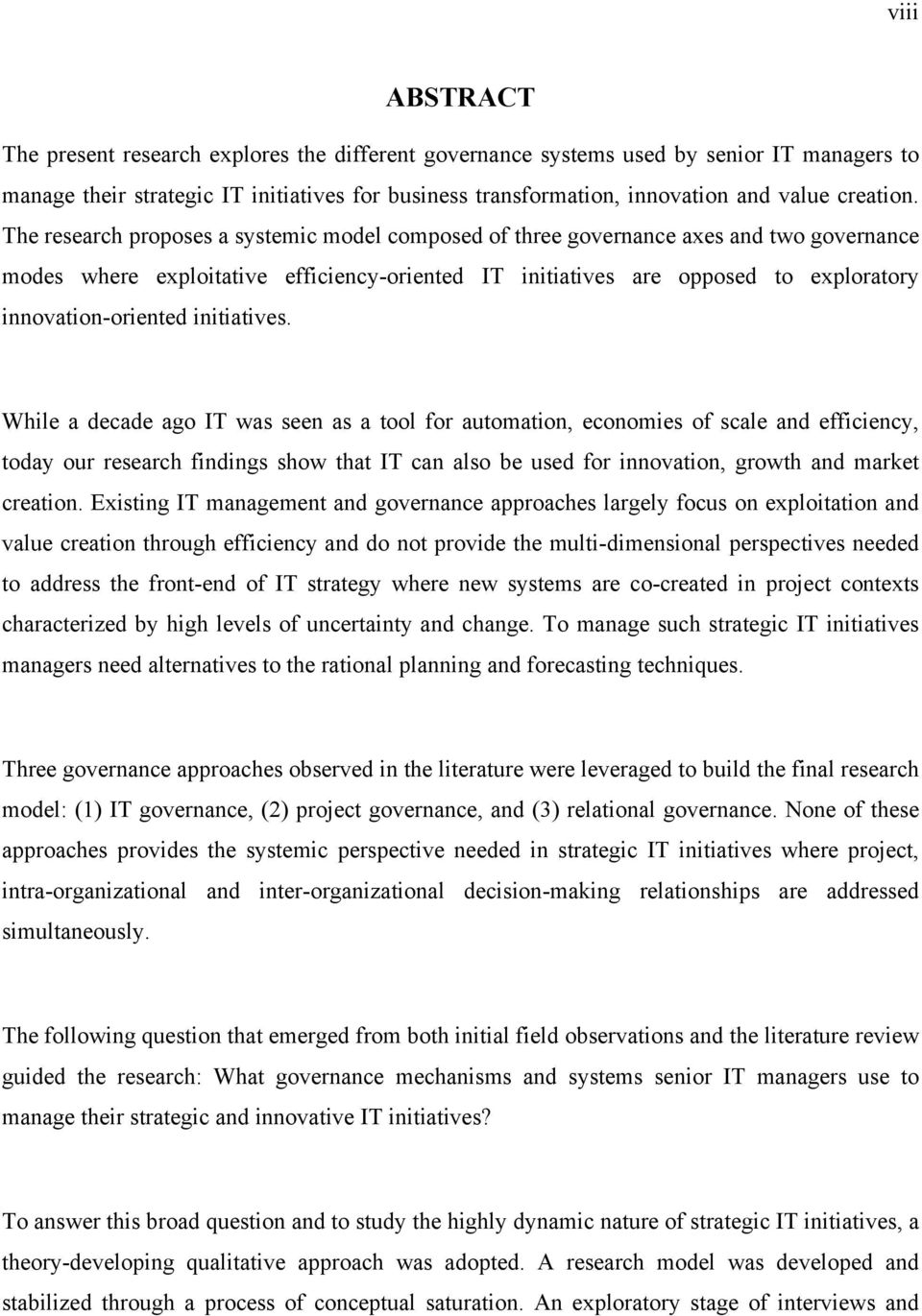 The research proposes a systemic model composed of three governance axes and two governance modes where exploitative efficiency-oriented IT initiatives are opposed to exploratory innovation-oriented