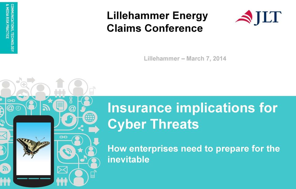 implications for Cyber Threats How