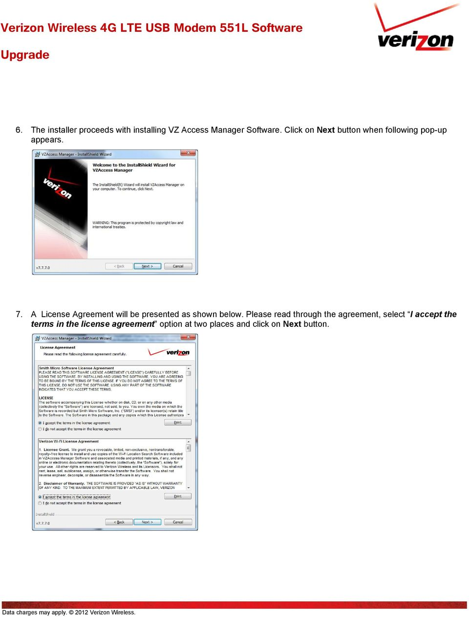 A License Agreement will be presented as shown below.