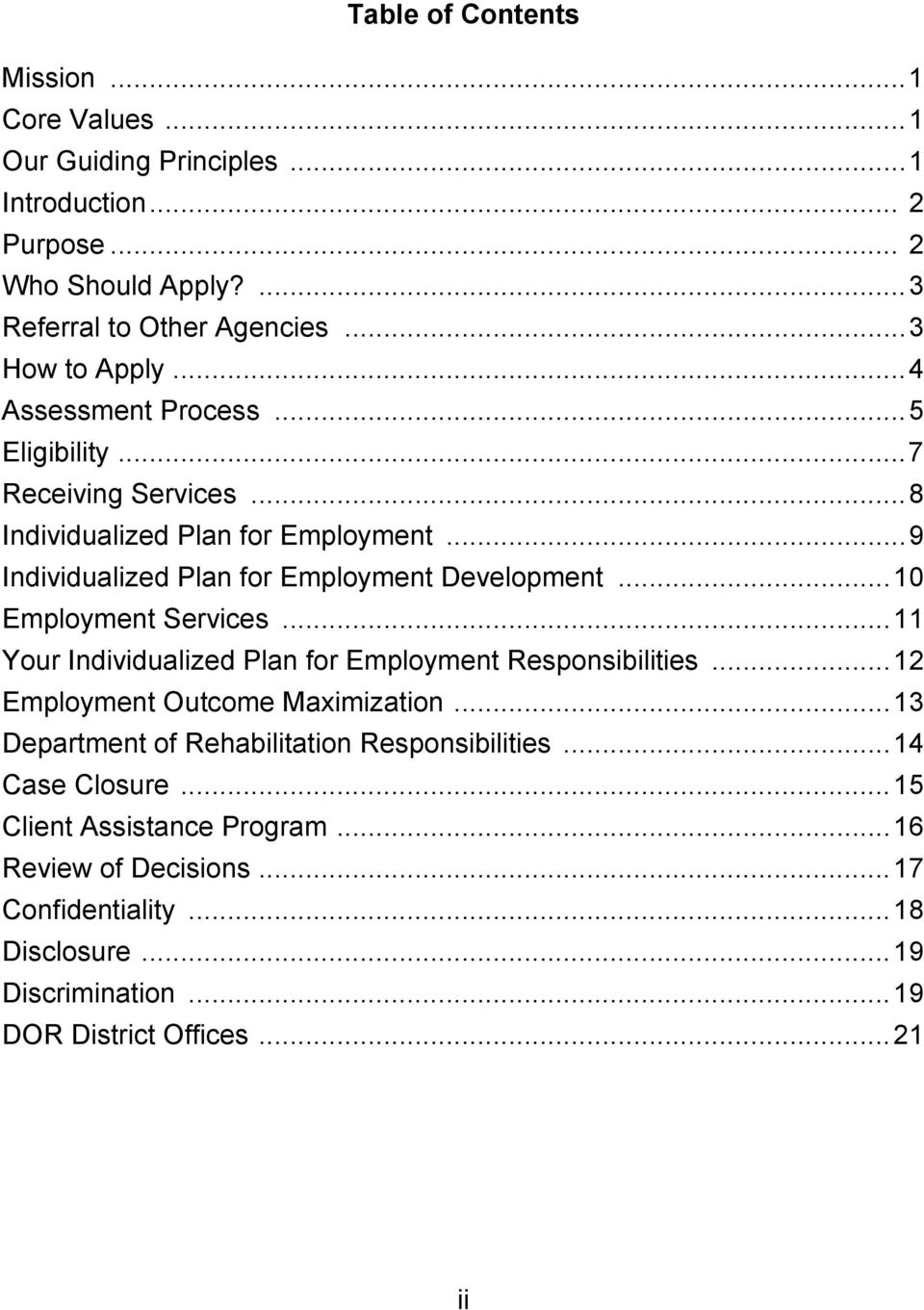 .. 9 Individualized Plan for Employment Development... 10 Employment Services... 11 Your Individualized Plan for Employment Responsibilities.