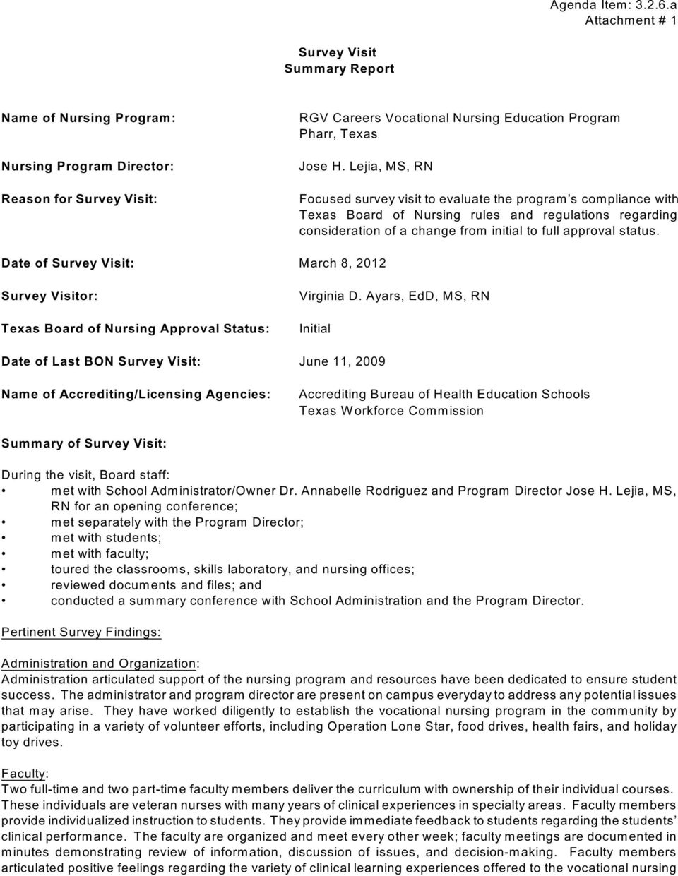Date of Survey Visit: March 8, 2012 Survey Visitor: Texas Board of Nursing Approval Status: Virginia D.