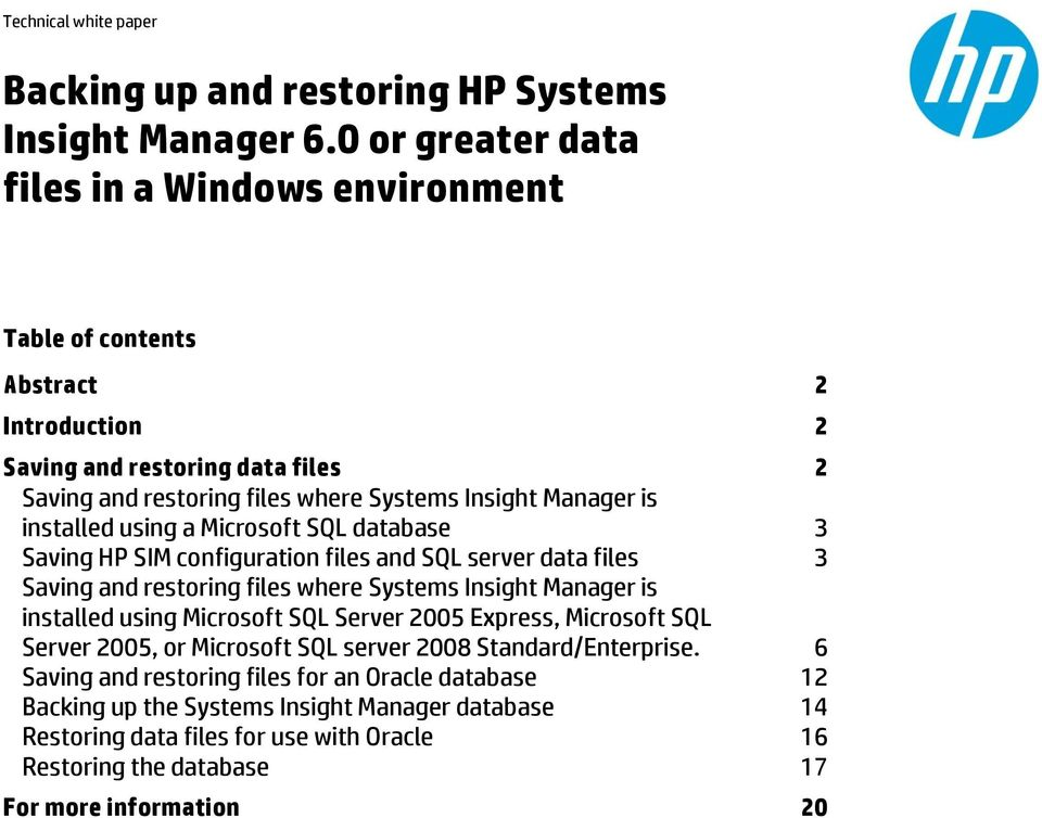 installed using a Microsoft SQL database 3 Saving HP SIM configuration files and SQL server data files 3 Saving and restoring files where Systems Insight Manager is installed using