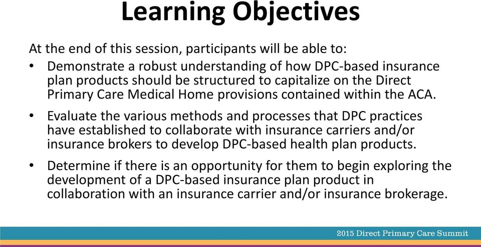 Evaluate the various methods and processes that DPC practices have established to collaborate with insurance carriers and/or insurance brokers to develop