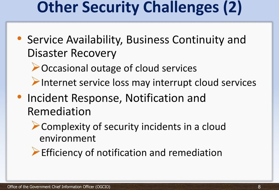 interrupt cloud services Incident Response, Notification and Remediation