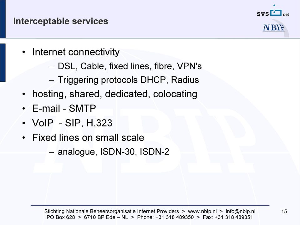 hosting, shared, dedicated, colocating E-mail - SMTP VoIP -