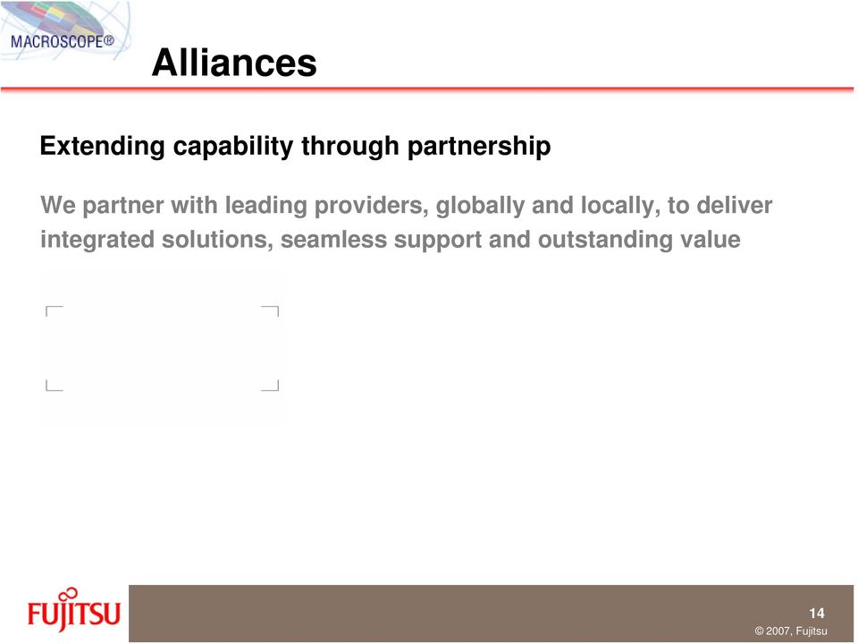 providers, globally and locally, to deliver