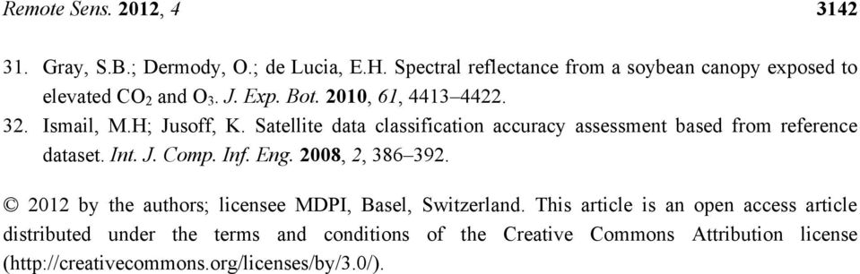 Satellite data classification accuracy assessment based from reference dataset. Int. J. Comp. Inf. Eng. 28, 2, 386 392.