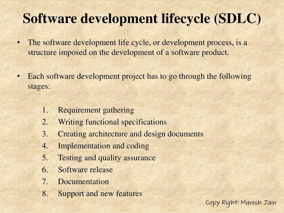 Each Software Development Project Has To Go Through The Following Stages 1 Requirement Gathering