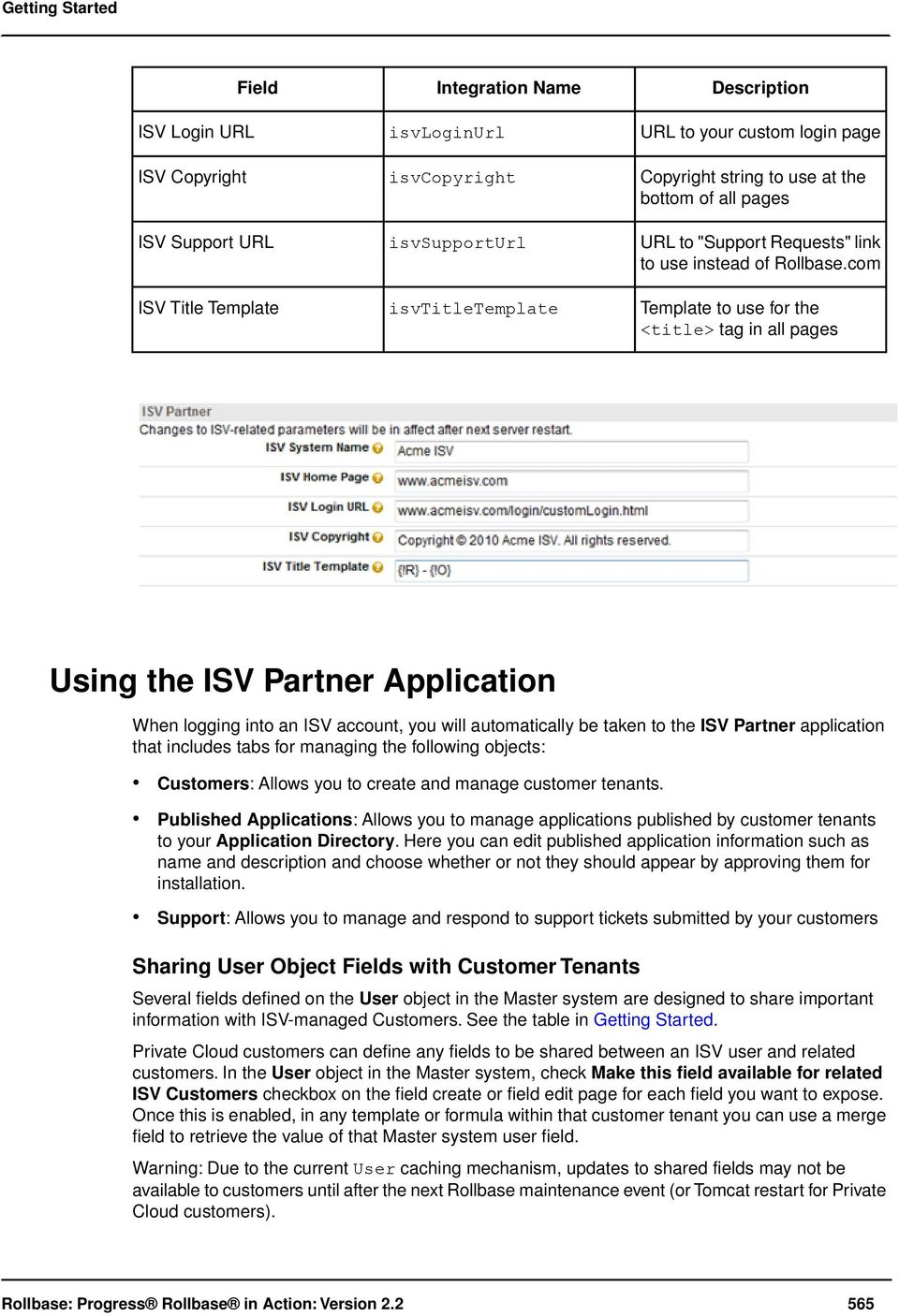 com Template to use for the <title> tag in all pages Using the ISV Partner Application When logging into an ISV account, you will automatically be taken to the ISV Partner application that includes