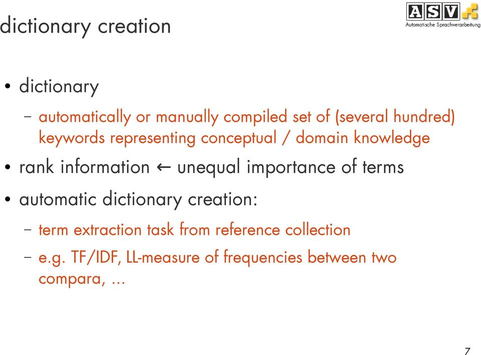 automatic dictionary creation: unequal importance of terms term extraction task