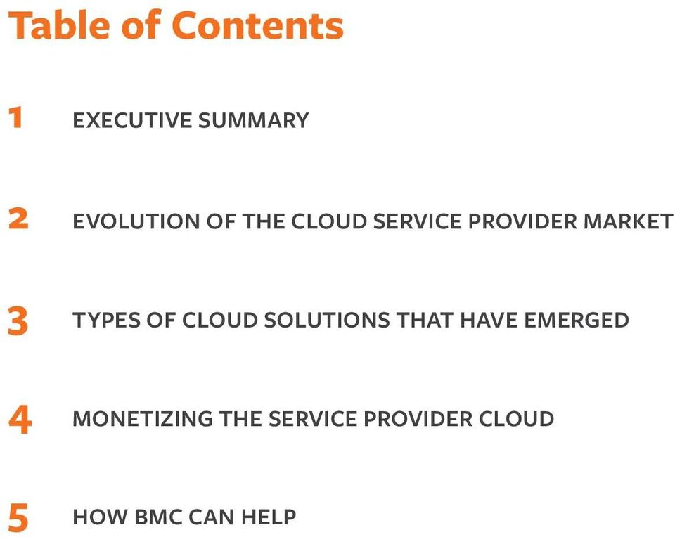 3 TYPES OF CLOUD SOLUTIONS THAT HAVE EMERGED 4