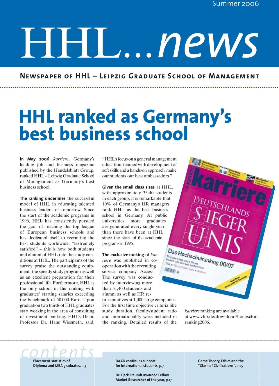 The ranking underlines the successful model of HHL in educating talented business leaders of tomorrow.