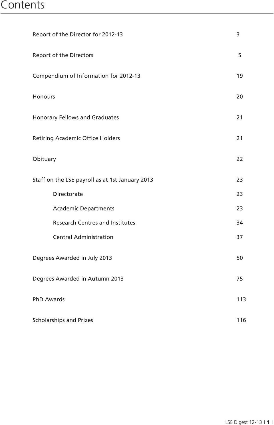 January 2013 23 Directorate 23 Academic Departments 23 Research Centres and Institutes 34 Central Administration 37