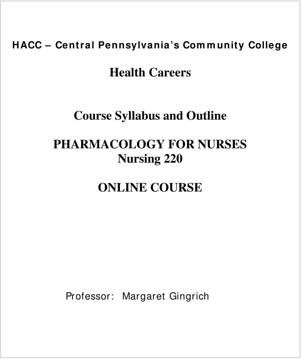 and Outline PHARMACOLOGY FOR NURSES