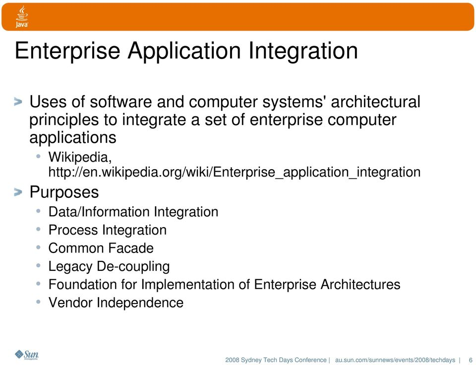 org/wiki/enterprise_application_integration Purposes Data/Information Integration Process Integration Common Facade