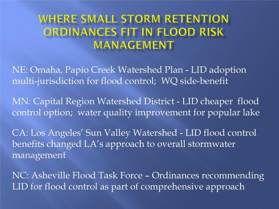 CA: Los Angeles Sun Valley Watershed - LID flood control benefits changed LA s approach to overall stormwater