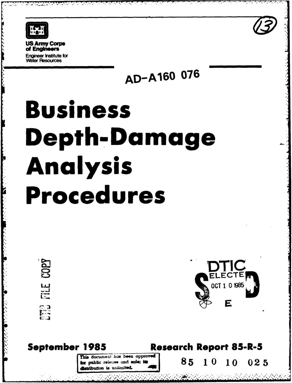 "IELECTE OC* 1985J September 1985 Research Report 85-R-5 ThI"" docunt"