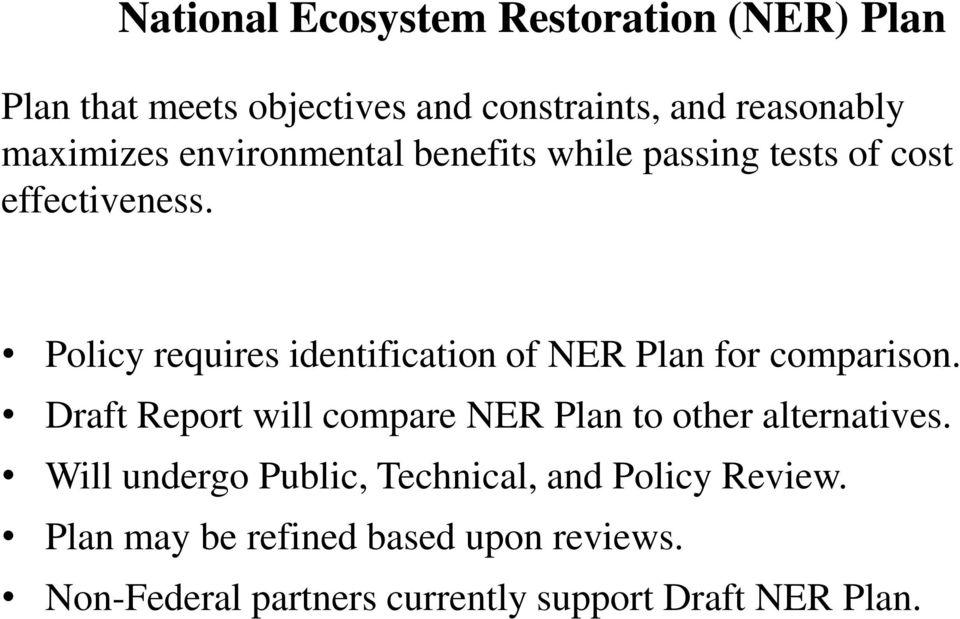 Policy requires identification of NER Plan for comparison.