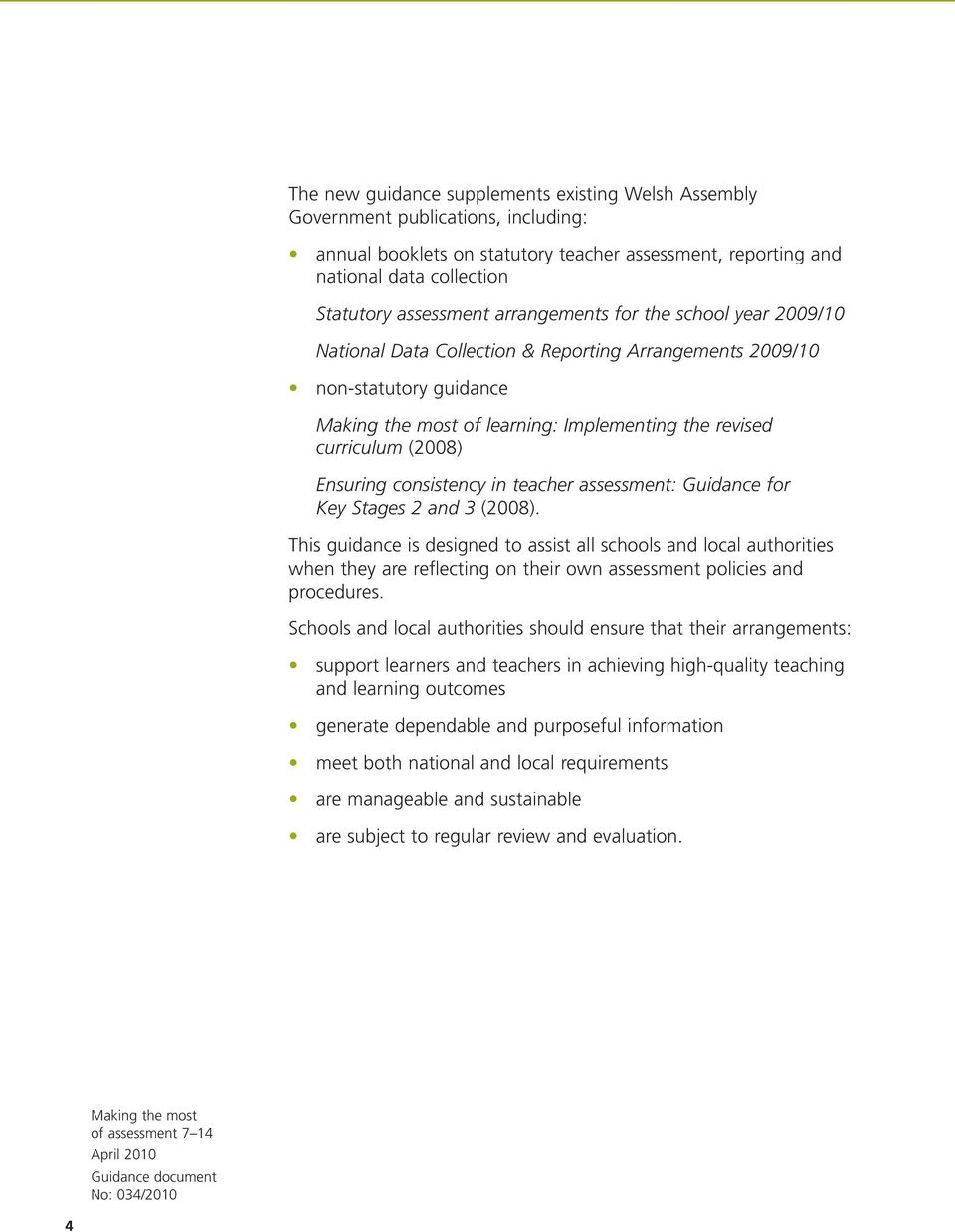 in teacher assessment: Guidance for Key Stages 2 and 3 (2008).