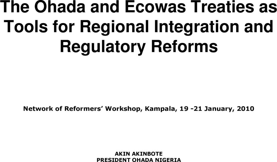 Network of Reformers Workshop, Kampala, 19-21