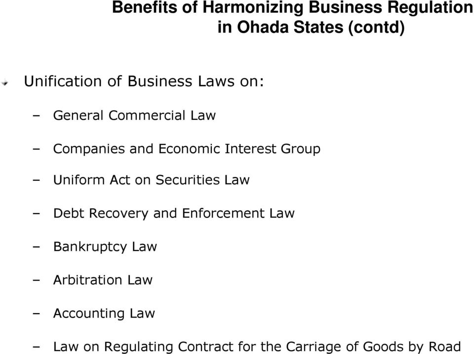 Interest Group Uniform Act on Securities Law Debt Recovery and Enforcement Law