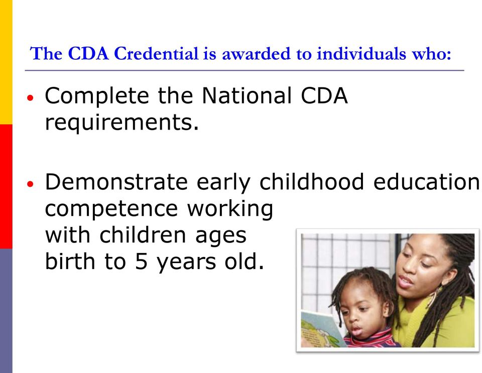 Demonstrate early childhood education