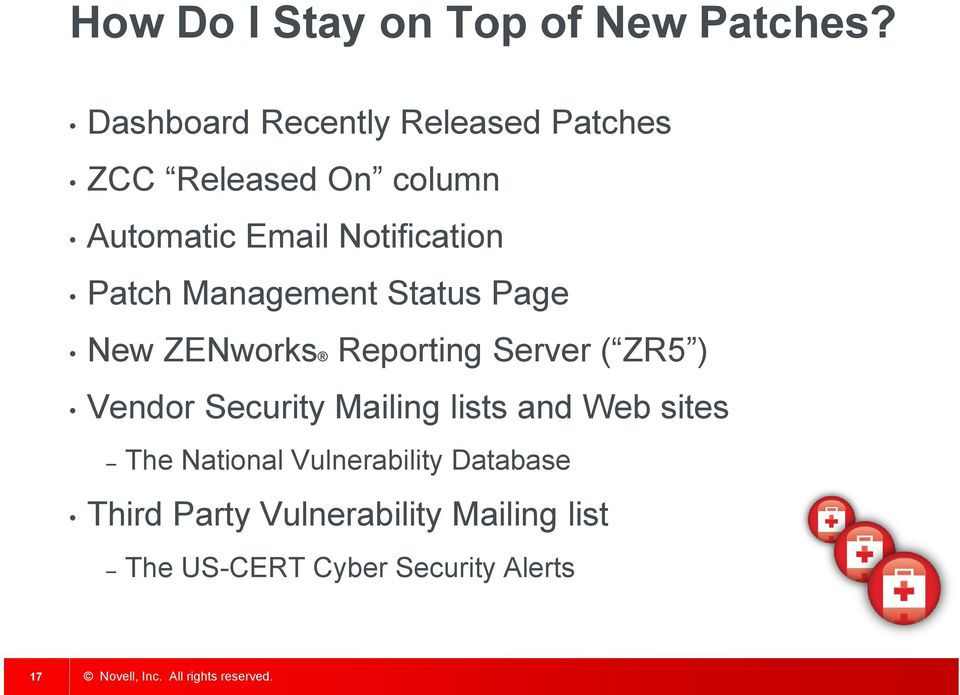 Notification Patch Management Status Page New ZENworks Reporting Server ( ZR5 ) Vendor